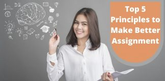 Top 5 Principles to Make Better Assignment